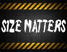 Size Matters 22'' decal vinyl car sticker diesel window banner lifted