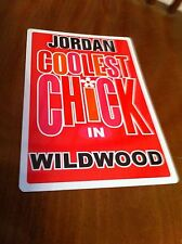 JORDAN Coolest Chick In Wildwood New Jersey Personalized Wall Door Sign NJ N.J.