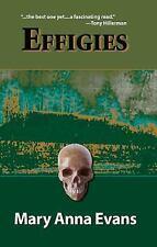 Effigies (Faye Longchamp Mysteries, No. 3), Evans, Mary Anna, Good Book