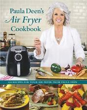 Paula Deen's Air Fryer Cookbook by Paula Deen (2016, Hardcover)
