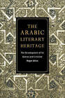 The Arabic Literary Heritage: The Development of Its Genres and Criticism by Roger Allen (Paperback, 2005)