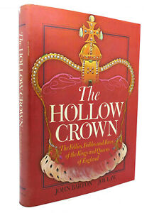 John Barton, Joy Law THE HOLLOW CROWN  1st American Edition 1st Printing