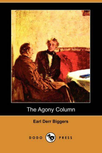 The Agony Column (Dodo Press). Biggers, Derr 9781406553147 Fast Free Shipping.#