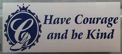 Cinderella/'s Have Courage and be Kind slipper vinyl decal