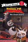 Po's Crash Course: Level 2: I Can Read! by HarperCollins Publishers (Paperback, 2008)