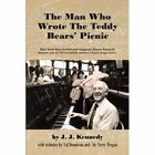 Man Who Wrote Teddy Bears Picnic How Irish-born Lyricist and by Kennedy UsedGood