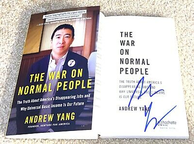 """Andrew Yang Signed Autographed /""""The War on Normal People/"""" Book 2020"""