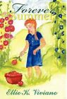 Forever Summer 9781451216011 by Ellie K Viviano Hardback