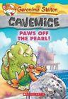 Paws Off the Pearl! (Geronimo Stilton Cavemice #12) by Geronimo Stilton (Paperback / softback, 2016)