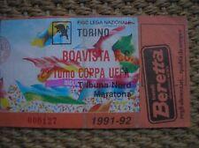TORINO BOAVISTA F.C. 2 ° TURNO COPPA CUP UEFA 1991-92 BIGLIETTO TICKET MARATONA