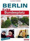 Berlin Ecke Bundesplatz von Claudia Lenssen (2013, Taschenbuch)