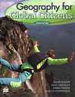Geography for Global Citizens by Brian Parker, Kate Lanceley, et al. (Mixed media product, 2008)