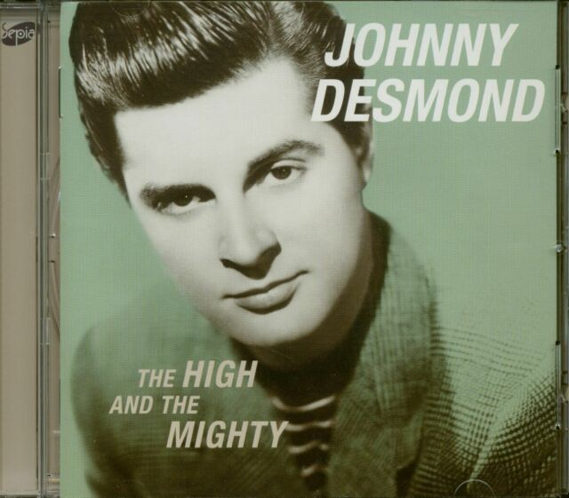 Johnny Desmond - The High And The Mighty (CD) - Pop Vocal