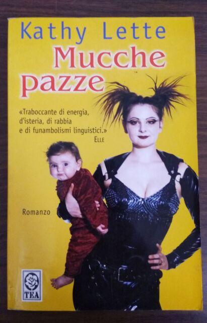 Kathy Lette - Mucche pazze [9788850202416]