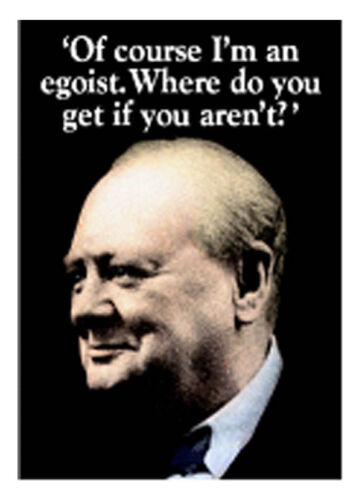 "Winston Churchill I/'m An Egoist Fridge Magnet 3/"" x 2/"""