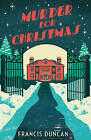Murder for Christmas by Francis Duncan (Paperback, 2015)