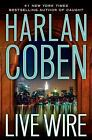 Live Wire by Harlan Coben (2011, Hardcover)