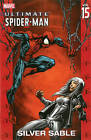 Ultimate Spider-Man: Vol. 15: Silver Sable by Marvel Comics (Paperback, 2006)