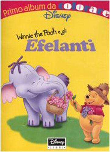 Winnie the Pooh e gli Efelanti primo album da colorare Disney nuovo in offerta