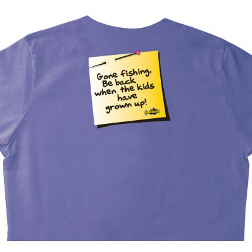 MAD KEEN FISHING T SHIRT LADIES GONE FISHING BE BACK WHEN THE KIDS HAVE GROWN UP
