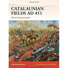 Catalaunian Fields AD 451: Rome's last great battle by Simon MacDowall (Paperback, 2015)