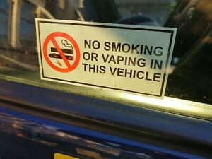 10 NO SMOKING OR VAPING IN THIS VEHICLE STICKERS FOR GLASS