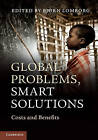 Global Problems, Smart Solutions: Costs and Benefits by Cambridge University Press (Paperback, 2013)