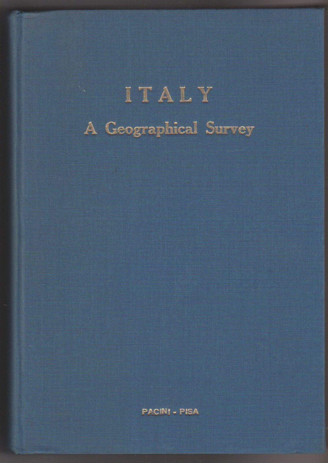 Italy. A geographical survey