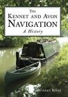 The Kennet & Avon Navigation: A History by Warren Berry (Paperback, 2016)