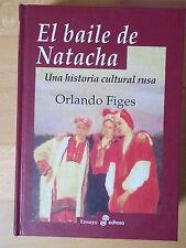 El Baile de Natacha,Historia Cultural Rusa,Orlando Figes,Edhasa