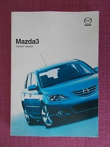 mazda 3 2004 2006 owners manual owners guide owners handbook rh ebay co uk 2006 Mazda 3 Sedan 2006 Mazda 3 Sedan