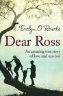 Dear Ross by Evelyn O'Rourke (Paperback, 2014)