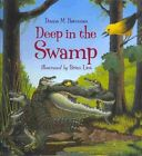 Deep in the Swamp with CD by Donna M Bateman (Hardback, 2013)