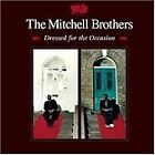 The Mitchell Brothers - Dressed for the Occasion (2007)