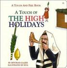 Touch of the High Holidays - A Touch and Feel Book by Devorah Glazer (Board book, 2002)