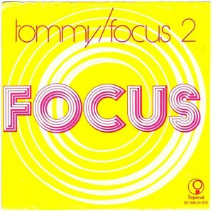 FOCUS-Tommy-Focus-2-7-034-Single-on-Imperial-Holland-1972-II