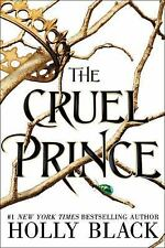 The Folk of the Air: The Cruel Prince 1 by Holly Black (2018, Hardcover)