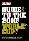 The  Sun  Guide to the 2010 World Cup by HarperCollins Publishers (Paperback, 2010)