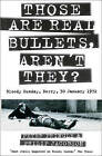 Those Are Real Bullets, Aren't They? Bloody Sunday, Derry, 30 January 1972 by Peter Pringle, Philip Jacobson (Paperback, 2000)