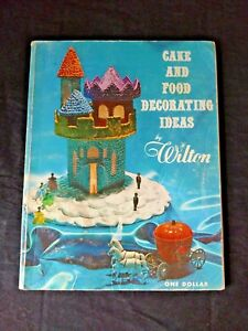 Vintage Retro 1967 Wilton Cake and Food Decorating Ideas Book great