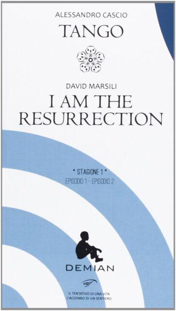 Demian. Stagione 1. Episodio 1episodio 2: Tangoi Am the Resurrection