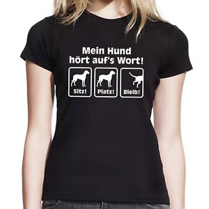 Mein-Hund-hoert-auf-039-s-Wort-aufs-Sitz-Platz-Bleib-Comedy-Spass-Damen-Girlie-T-Shirt