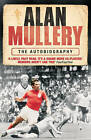 Alan Mullery Autobiography by Alan Mullery (Paperback, 2007)