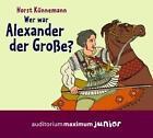 Wer war Alexander der Große? (2011)