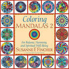 Coloring Mandalas: For Balance, Harmony and Spiritual Well-Being: v.2 by Susanne F. Fincher (Paperback, 2004)