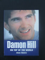 Damon Hill : On Top of the World by Alan Henry (Paperback, 1996 )