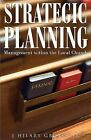 Strategic Planning: Management Within the Local Church by J Hilary Gbotoe Jr (Paperback / softback, 2014)