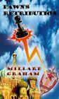 Pawn's Retribution 9780759655249 by Millard Graham Paperback