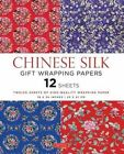 Chinese Silk Gift Wrapping Papers: 12 Sheets of High-Quality 18 x 24 inch Wrapping Paper by Tuttle Publishing (Paperback, 2015)