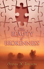 The Beauty of Brokenness by Sylvia Wilson (Paperback / softback, 2006)